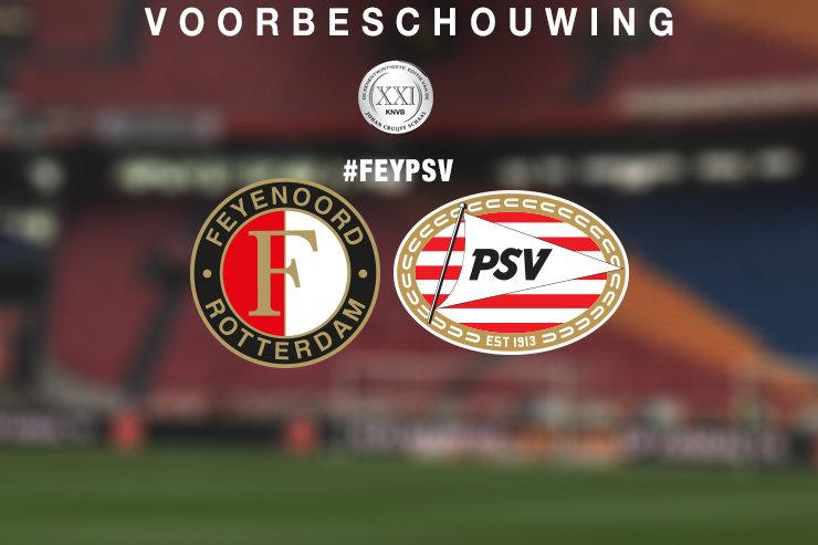 Voorbeschouwing: Feyenoord – PSV