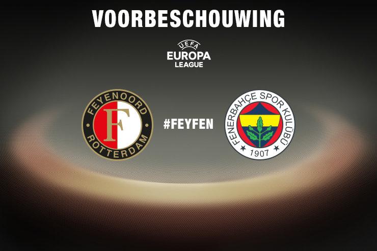 Voorbeschouwing Feyenoord - Fenerbahçe