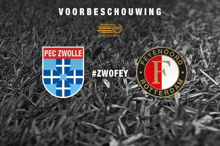 Voorbeschouwing PEC Zwolle – Feyenoord
