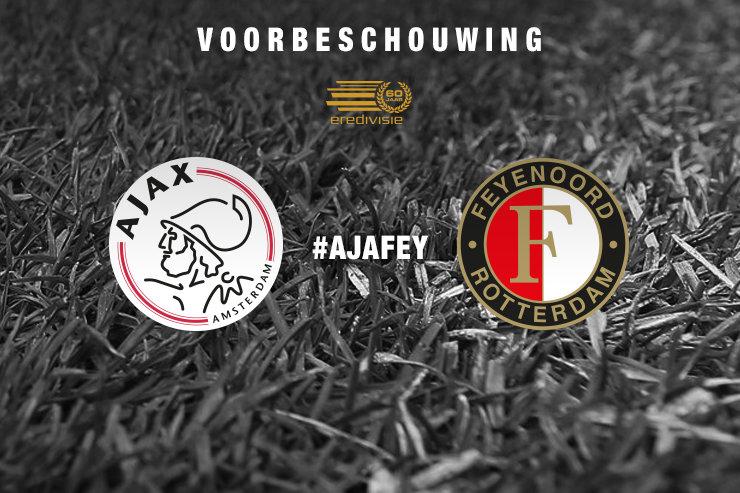 Voorbeschouwing Ajax – Feyenoord