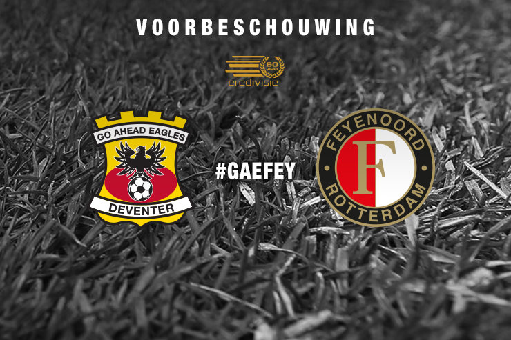 Voorbeschouwing Go Ahead Eagles - Feyenoord