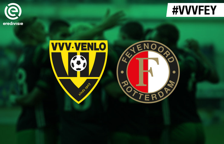 Voorbeschouwing VVV-Venlo - Feyenoord