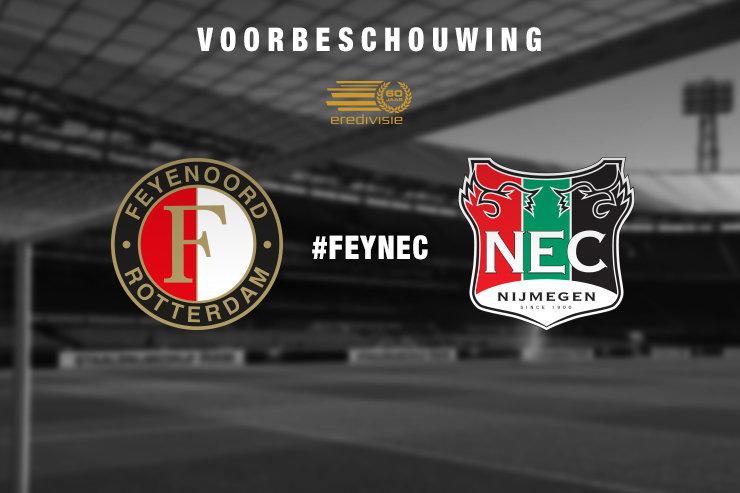 Voorbeschouwing Feyenoord - N.E.C.