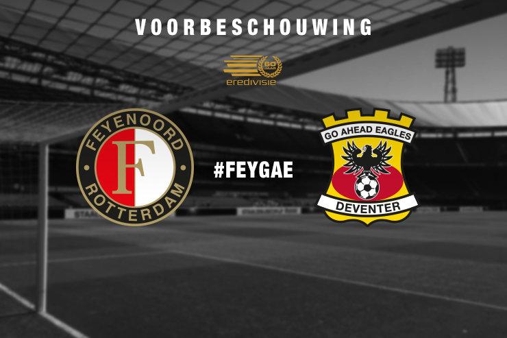Voorbeschouwing Feyenoord - Go Ahead Eagles