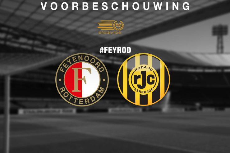 Voorbeschouwing Feyenoord - Roda JC Kerkrade