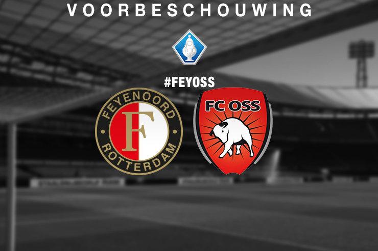 Voorbeschouwing Feyenoord – FC Oss