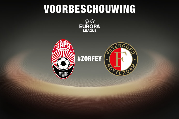 Voorbeschouwing Zorya Luhansk - Feyenoord