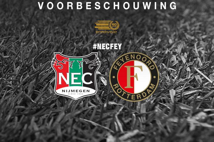 Voorbeschouwing N.E.C. - Feyenoord